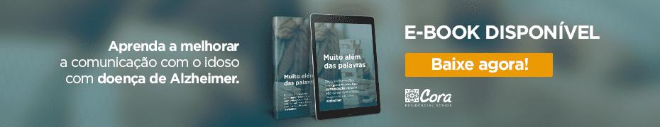 E-book Aprenda a Melhorar a Comunicação com o Idoso com Doença de Alzheimer